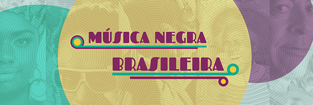 Música Negra Brasileira